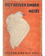 Egy kövér ember meséi - Huszár Károly