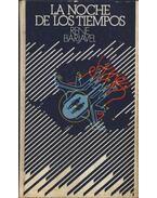 La Noche de Los Tiempos - Barjavel, René