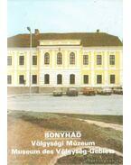 Bonyhád - Völgységi Múzeum, Museum des Völgység-Gebiets - Füzes Endre