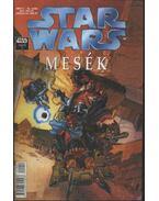 Star Wars 2001/2. 23.szám - Mesék - Lovern Kindzierski, Kevin Rubio, Plunkett, Kilian, Teranishi, Robert, Lucas Marangon