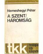 A Szentháromság - Nemeshegyi Péter