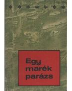 Egy marék parázs - Hatvani Dániel, Goór Imre, Buda Ferenc, Gál Farkas