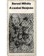 A csabai Szajnán - Sarusi Mihály