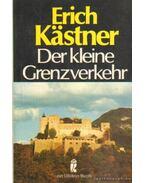 Der kleine Grenzverkehr - Erich Kästner