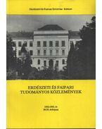 Erdészeti és faipari Tudományos közlemények 1992-1993.év 38-39. évfolyam - Mátyás Csaba