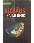 Globális uralmi rend - Pokol Béla