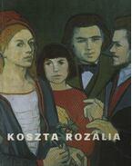 Koszta Rozália (aláírt) - Dömötör János