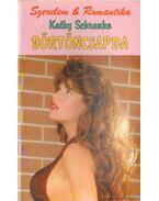 Börtöncsapda - Schranko,Kathy
