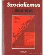 Szocializmus 1906-1938 - Schlett István, Jemnitz János