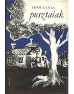 Pusztaiak - Sipos Gyula