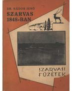 Szarvas 1848-ban - Dr. Nádor Jenő