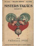 Sisters takács - Farkas Imre