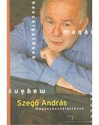 Szegő András - Magánbeszélgetések - Szegő András