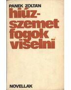 Hiúz-szemet fogok viselni - Panek Zoltán