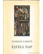 Éjféli nap (dedikált) - Fazekas László