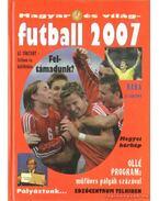 Magyar és világ futball 2007. - Bocsák Miklós, Serényi Péter
