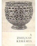 A Zsolnai kerámia - Hárs Éva, Mattyasovszky Zsolnay Margit