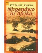 Nirgendwo in Afrika - Stefanie Zweig