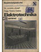 Elektrotechnika (A variáns) - Jurisits József dr., Nagy Ferenc Csaba