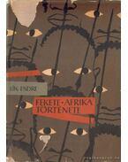 Fekete-Afrika története I. kötet - Sík Endre
