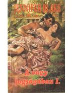 A vágy fogságában I. kötet - JENNIFER BLAKE