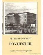 Povijest III. - Rubovszky Péter