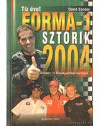 Forma-1 sztorik 2004. - Dávid Sándor