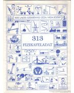 313 fizikafeladat - Kiss Lajos, Vida József, Szekrényes Géza
