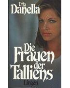 Die Frauen der Talliens - Danella, Utta