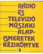 Rádió és televizió műszaki alapismeretek kézikönyve - S.Tóth Ferenc