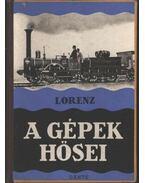 A gépek hősei - Lorenz, Friedrich