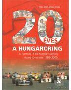 20 éves a Hungaroring - Simon István, Érsek Zsolt
