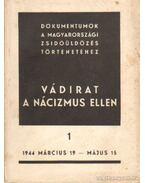 Vádirat a nácizmus ellen I. kötet - Benoschofsky Ilona, Karsai Elek