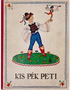 Kis Pék Peti - Babay József