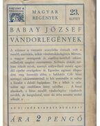Vándorlegények - Babay József