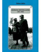Jászmagyar honvédek albuma (1921-1945) - Babucs Zoltán