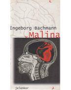 Malina - Bachmann, Ingeborg