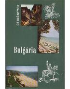 Bulgária - Bács Gyula