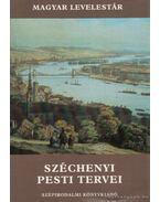 Széchenyi pesti tervei - Bácskai Vera, Nagy Lajos