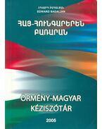 Örmény-magyar kéziszótár - Badaljan, Edward