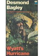 Wyatt's Hurricane - Bagley, Desmond