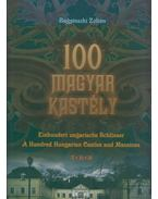 100 magyar kastély - Bagyinszki Zoltán