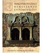 Magyarországi reneszánsz építőművészet - Bagyinszki Zoltán, Buzás Gergely