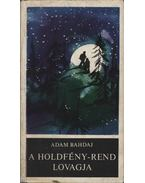 A Holdfény-rend lovagja - Bahdaj, Adam