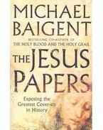 The Jesus Papers - Baigent, Michael