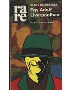 Egy Adolf Liverpoolban - Bainbridge, Beryl