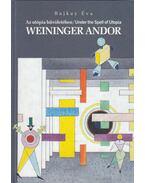 Weininger Andor - Bajkay Éva