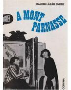 A Montparnasse - Bajomi Lázár Endre