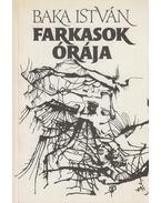 Farkasok órája (dedikált) - Baka István