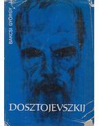 Dosztojevszkij (dedikált) - Bakcsi György